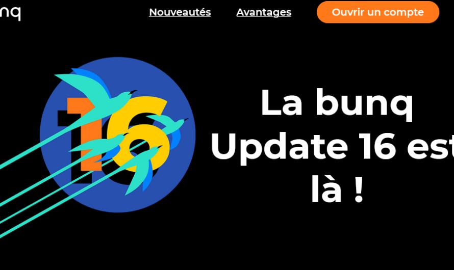 Découvrez la version 16 ( update 16 ) de la néobanque Bunq